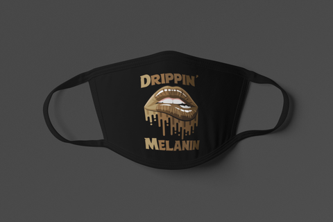 DRIPPIN' MELANIN FACE MASK