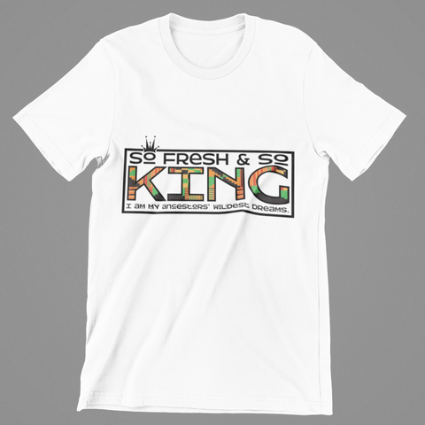 MEN'S SO FRESH AND SO KING T-SHIRT