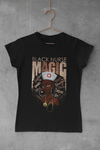 WOMEN'S BLACK NURSE MAGIC T-SHIRT