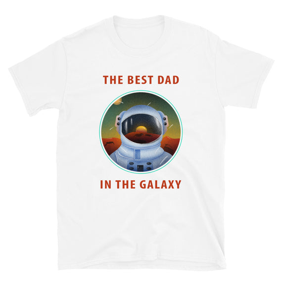 BEST DAD IN THE GALAXYT-Shirt