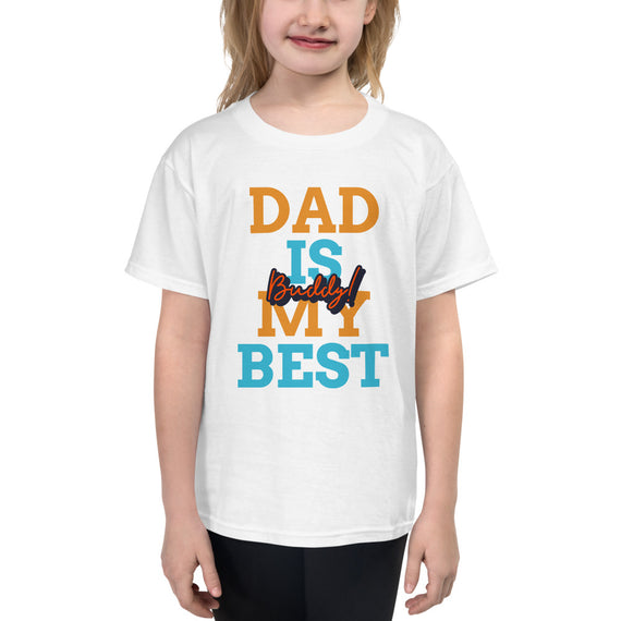 DAD IS MY BEST Buddy T-Shirt