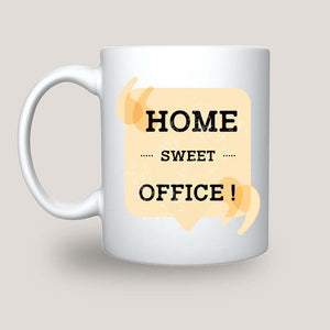 Home Sweet Office Coffee-Tea Mug