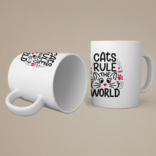 Load image into Gallery viewer, Cats Rule the World Coffee-Tea Mug