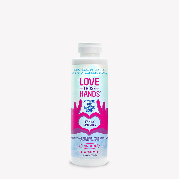 Love Those Hands™ Antiseptic Hand Sanitizer - 16 oz - Dumond  Hand Sanitizers