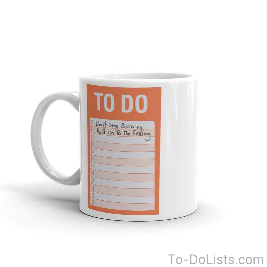 Don't Stop Believin' Mug-Mugs-To-DoLists.com