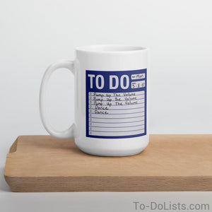 Pump Up The Volume Mug-Mugs-To-DoLists.com