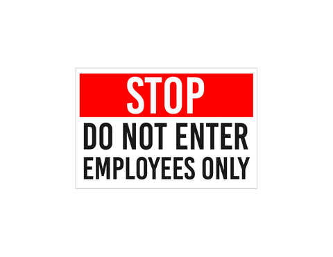STOP Employees Only