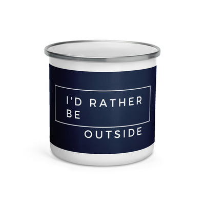 I'd Rather Be Outside Enamel Mug manumo-photography.