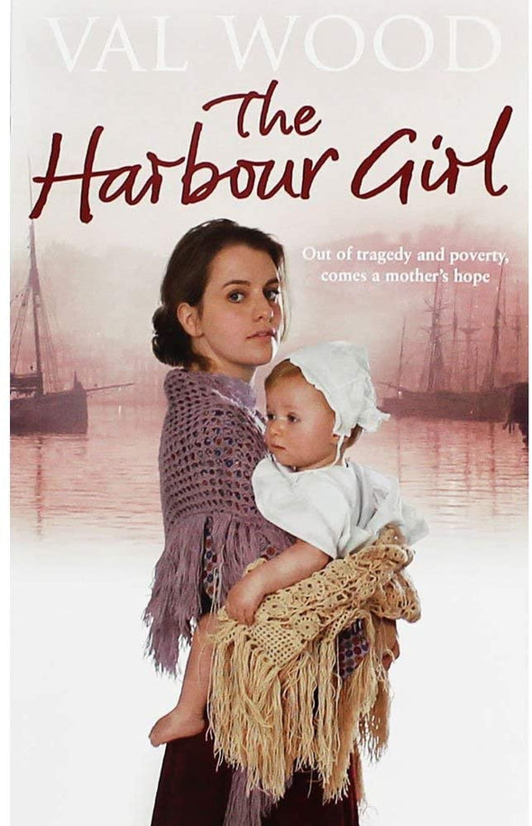 The Harbour Girl - Val Wood