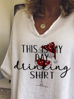 Load image into Gallery viewer, Women's This Is My Day Drinking Shirt Casual Top