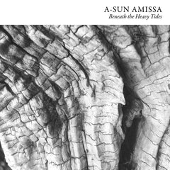 A-Sun Amissa - Beneath the Heavy Tides