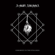 Load image into Gallery viewer, A-SUN AMISSA - Ceremony in the Stillness Music slowsecret CD (Second Press)