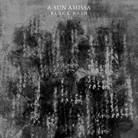 A-SUN AMISSA - Black Rain (I) Music slowsecret CD