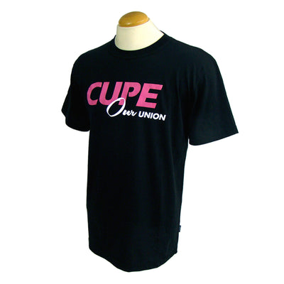 CUPE Our Union T-Shirt - Universal Promotions Universelles