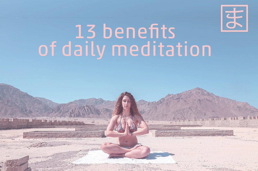 13 benefits of daily meditation