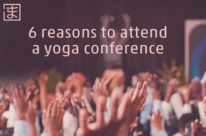 6 reasons to attend a yoga conference