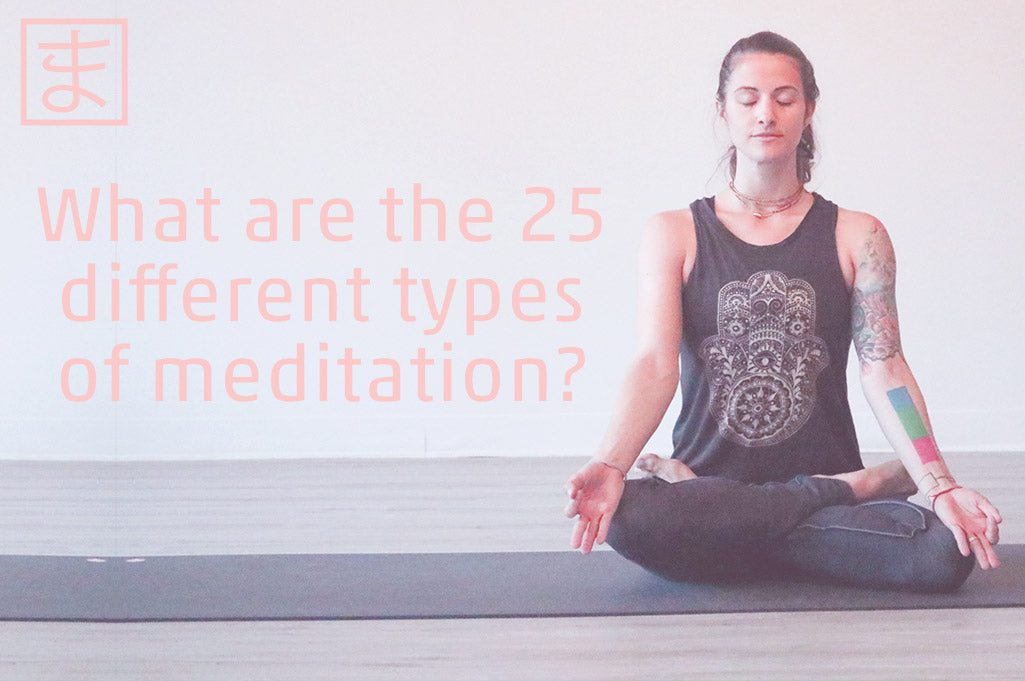 What are the 25 different types of meditation