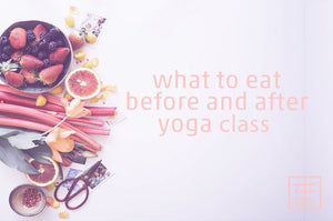 What to eat before and after yoga?
