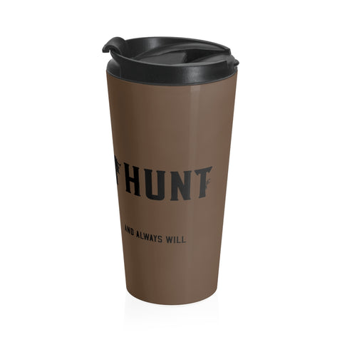 I HUNT - Brown Whitetail Bowhunt - Stainless Steel Travel Mug