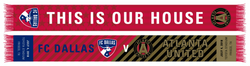 FC Dallas v Atlanta United Match Up Scarf