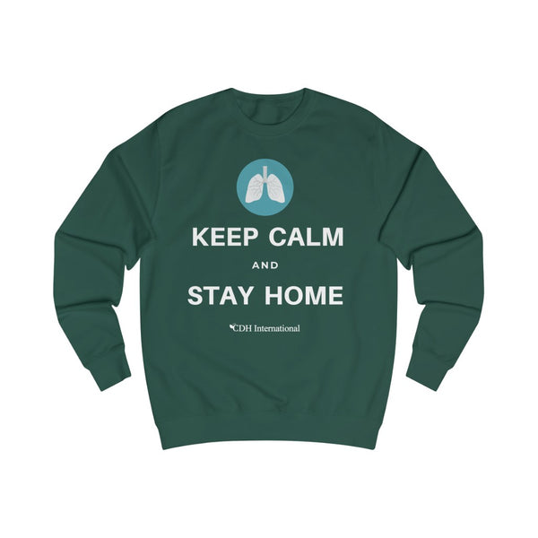 Keep Calm and Stay Home - Men's Sweatshirt