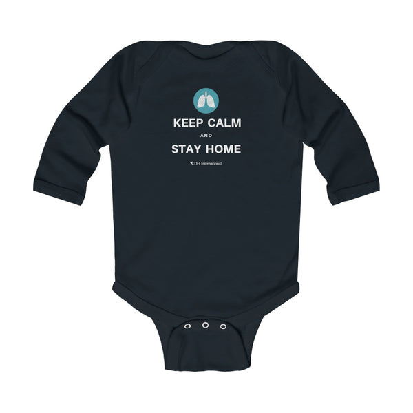 Keep Calm and Stay Home - Infant Long Sleeve Bodysuit