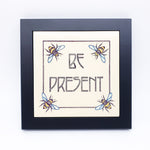 Be Present Framed Wall Tile
