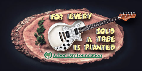 Plant a Tree for every guitar