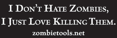 """I Don't Hate Zombies"" Sticker"