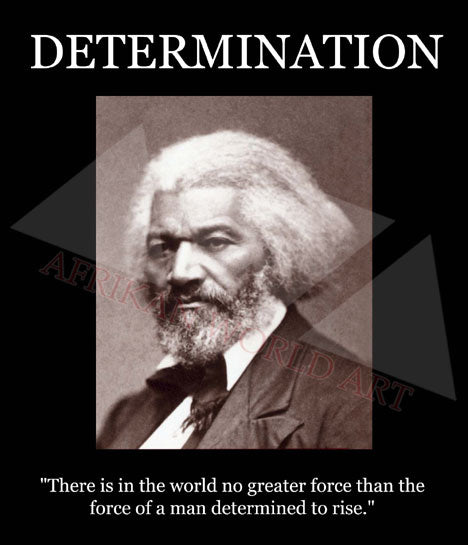 Determination: Douglass