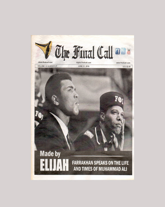The Final Call: Farrakhan Speaks on the life of Muhammad Ali