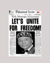 Muhammad Speaks: Let's Unite For Freedom!