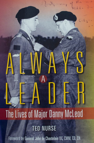 Always A Leader: The Lives of Major Danny McLeod
