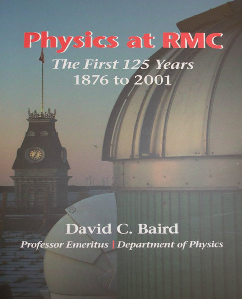 The First 125 Years: Physics at RMC