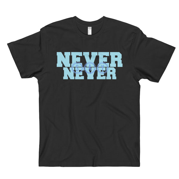 NEVER SAY NEVER Positive Energy Motivational Workout Gym T-Shirt