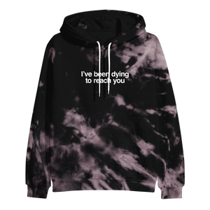 Dying To Reach You Custom Dye Hoodie