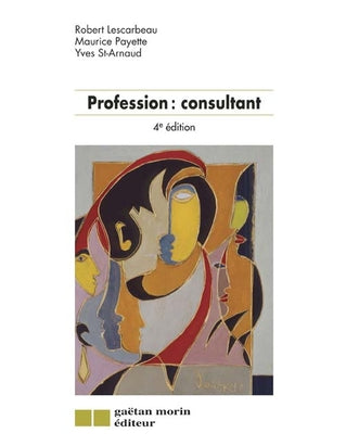 Profession : consultant (4e édition)