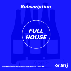 Oranj: Subscription (FULL HOUSE)