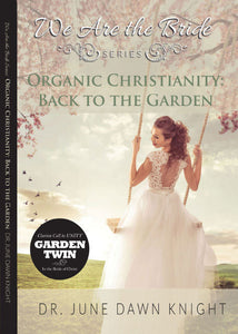 Organic Christianity: Back to the Garden