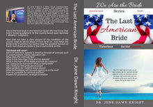 Load image into Gallery viewer, The Last American Bride
