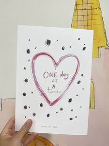 """One day at a time"" dotty heart art print"