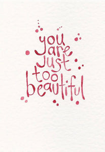 You Are Just Too Beautiful