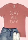 Slay All Day Graphic Tee