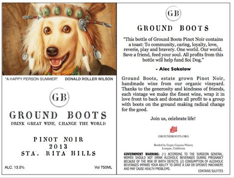 Ground Boots Pinot Noir, Drink Great Wine, Change the World