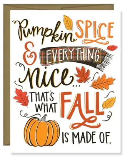 Pumpkin Spice Everything Nice