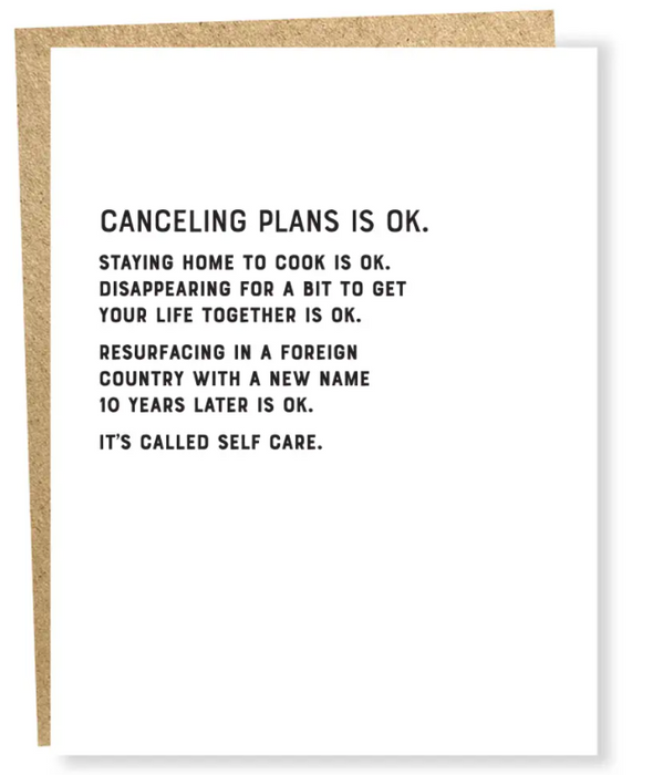 Canceling Plans is ok
