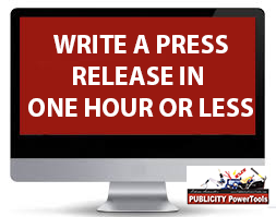 Write the Perfect Press Release in Less Than an Hour - A simple system that will create winning press releases in no time!
