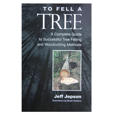 JLMCO Arborist Book - To Fell A Tree - 51895