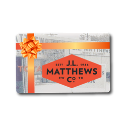 J.L. Matthews  eGift Card