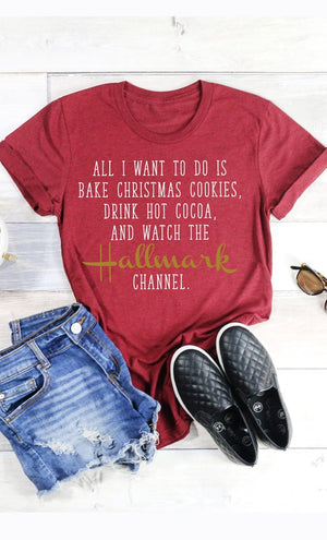 Women's Bake, Drink Hot Cocoa and Watch Hallmark Tee- Maroon